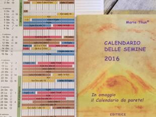 Calendario delle semine 2016 - di Maria Thun – Editrice Antroposofica